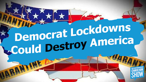 The Truth About the Chinese Coronavirus & Why Democrat Lockdowns Could Kill America
