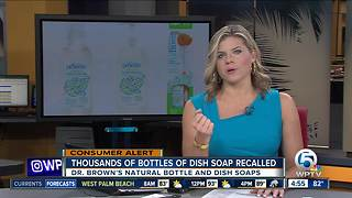 Dr. Brown's dish soap recalled - Video