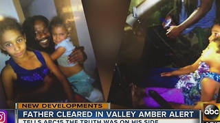 Valley father cleared of all charges after Amber Alert - Video