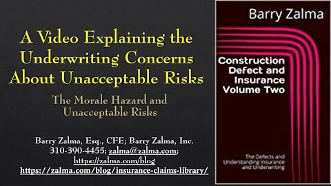 A Video Explaining the Underwriting Concerns About Unacceptable Risks