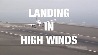 Planes Attempting to Land in Extremely High Winds - Video