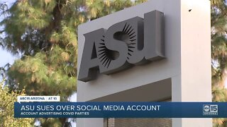 "ASU sues over social media account advertising ""COVID Parties"""