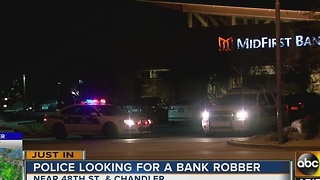 Phoenix police looking for suspect who robbed Ahwatukee bank
