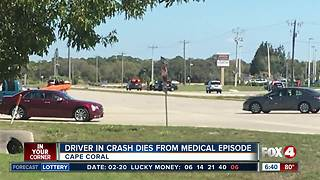 Driver in crash dies from medical episode - Video