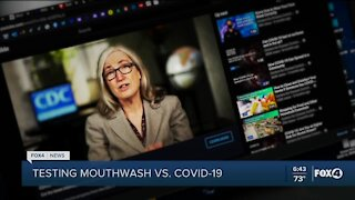 Mouth wash may help stop the spread of COVID