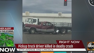 Pickup truck driver killed in deadly Phoenix crash - Video