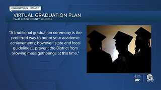 Palm Beach County School District announces they will hold 'virtual graduation ceremonies'