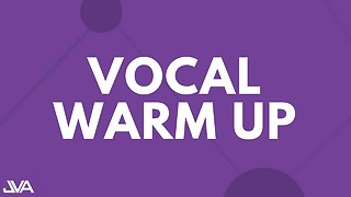 VOCAL WARM UP EXERCISES - Video