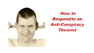 Mike King: How to Respond to an Anti Conspiracy Theorist