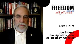 Joe Biden's immigration plan is going to destroy America | Mike Cutler