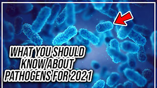 What you should know about pathogens for 2021