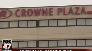 Crowne Plaza closes after fire - Video