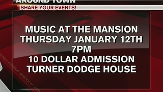 Around Town 1/10/17: Music at the Mansion - Video