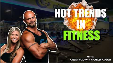 HOTTEST TRENDS IN FITNESS   COLAW FITNESS PODCAST #176