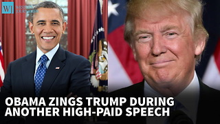 Report: Obama Zings Trump During Another High-Paid Speech - Video