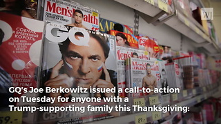 Magazine Calls For Trump Haters To Ruin Thanksgiving for Trump-Supporting Family Members - Video