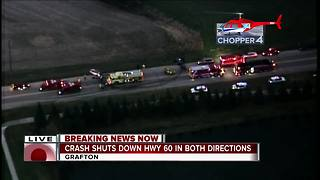Highway 60 shut down in Grafton after crash - Video