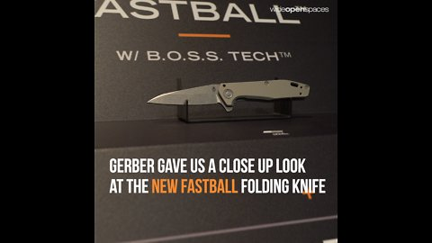 Exclusive Look at the New Gerber Fastball