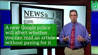 A new Google policy means you could pay more for news - Video
