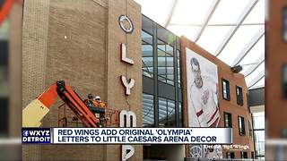 Red Wings add original Olympia letters to Little Caesars Arena decor - Video