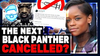 Black Panther 2 Star CANCELLED! Letitia Wright DESTORYED By WOKE Mob On Twitter & Risks Marvel Job