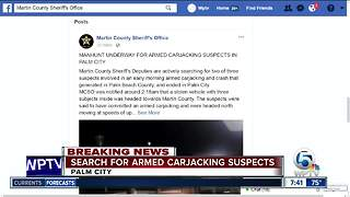 Deputies searching for armed carjacking suspects - Video
