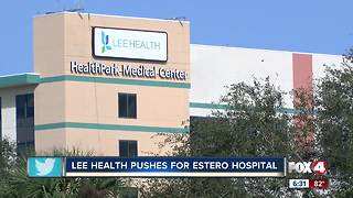 Lee Health makes new push for Estero hospital - Video