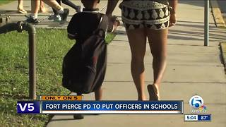 Fort Pierce police to put officers in schools - Video