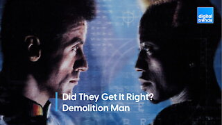 Did They Get It Right - Demolition Man