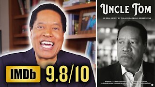 The Reviews Are in: 'Uncle Tom' is a Hit! | Larry Elder