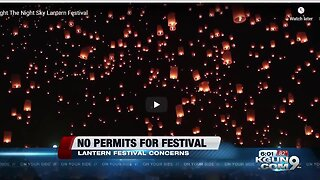Lantern festival permit not yet received or approved, Tucson Fire says