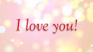 I love you Greeting Card 2 - Video