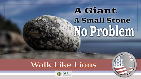 """A Giant, A Small Stone..."" Walk Like Lions Christian Daily Devotion with Chappy Jan 15, 2021"