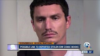 Possible link to reported stolen $1M in comic books