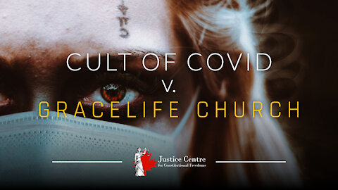 Cult of Covid vs. Grace Life Church