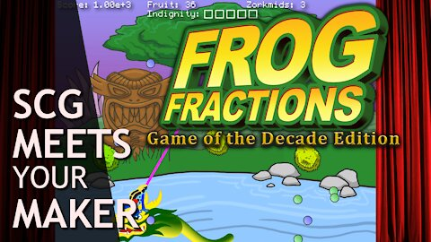 Frog Fractions - Game of the Decade Edition - SCG Meets Your Maker
