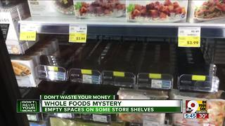 Why do Whole Foods stores have empty shelves? - Video