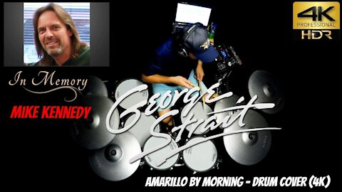 (In Memory of Mike Kennedy) George Strait - Amarillo By Morning