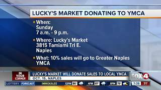Lucky's Market in Naples donating sales to local YMCA - Video
