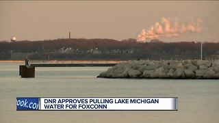 DNR approves pulling Lake Michigan water for Foxconn plant - Video