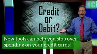 New tools can help you stop over-spending on your credit cards! - Video