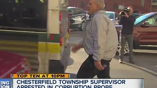 Chesterfield Township Supervisor arrested in corruption probe - Video