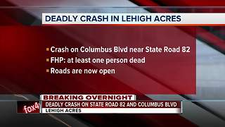 Deadly crash in Lehigh Acres - Video