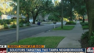 Solicitors targeting two Tampa neighborhoods - Video