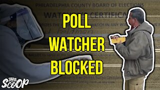 Philadelphia Poll Watcher Blocked From Entering Polling Place