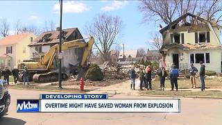 Overtime might have saved woman from explosion