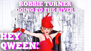 "Robbie Turner Talks About ""Going To The River"": Hey Qween! HIGHLIGHT"