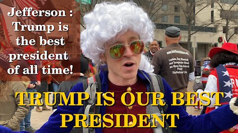 Americans Say! Jefferson : Trump Is The Best President of All Time | Washington DC | Jan 5 2021