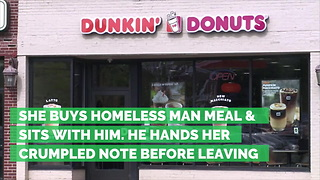 She Buys Homeless Man Meal & Sits with Him. He Hands Her Crumpled Note Before Leaving - Video