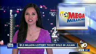 $1.3 million lottery ticket sold in Julian - Video
